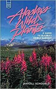 Alaskas Wild Plants